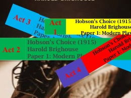 Hobson's Choice - Acts 1-4