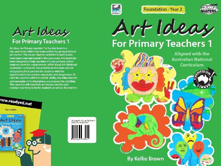 Art Ideas for Primary Teachers - Book 1