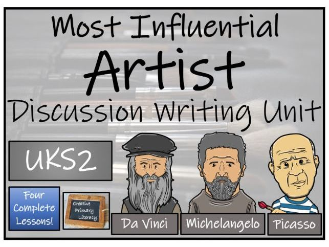 UKS2 Most Influential Artist Discussion Based Text Writing & Distance Learning Unit