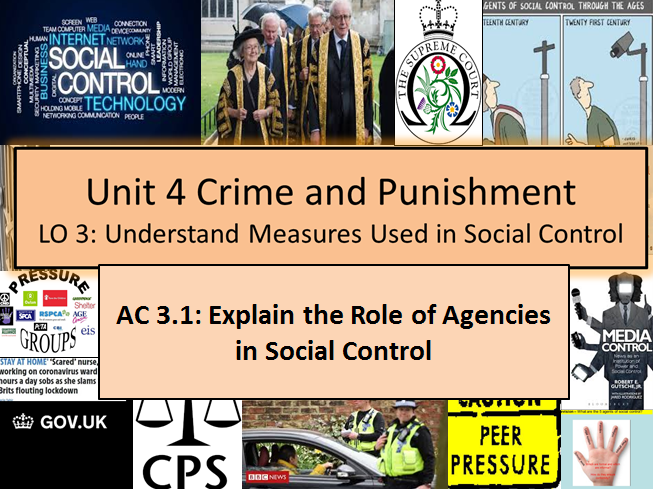 Criminology (NEW SPEC)Unit 4- AC3.1: Role of Agencies in Social Control- Lesson & Activities