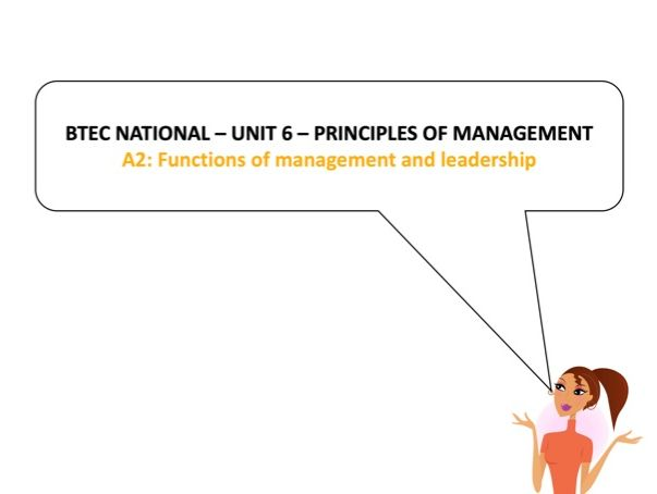 BTEC National - Business - Unit 6 - A2: Functions of management and leadership