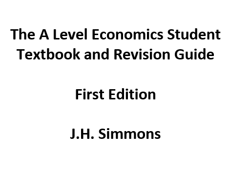 The A Level Economics Student Textbook and Revision Guide: Complete Collection