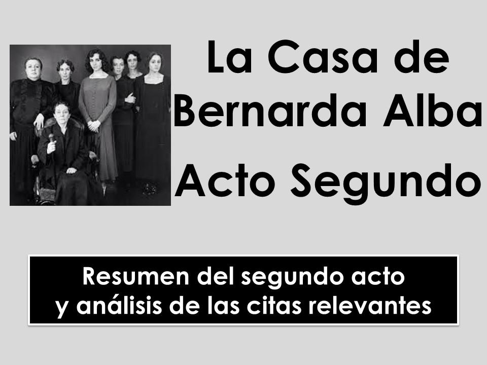 A-level Spanish: La Casa de Bernarda Alba - Acto Segundo