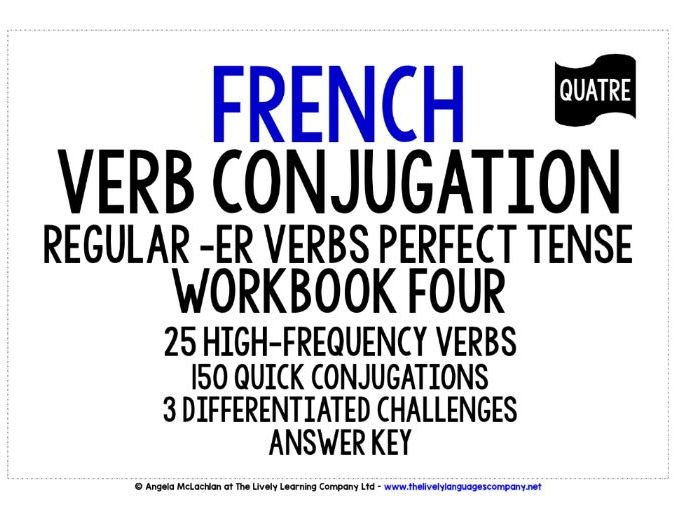 FRENCH REGULAR -ER VERBS PERFECT TENSE WORKBOOK