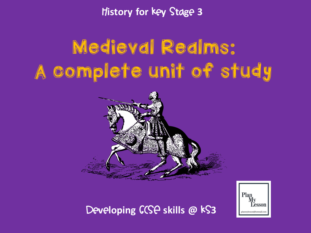 Medieval Realms. 10 fully resourced lessons