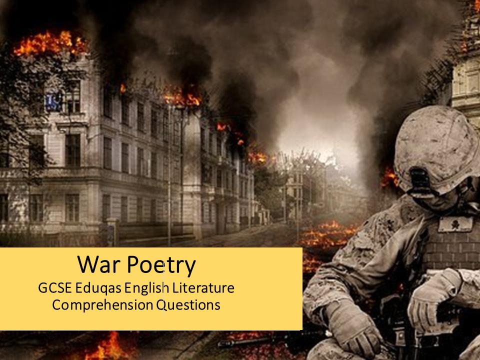 War Poetry GCSE Eduqas English Literature Comprehension Questions