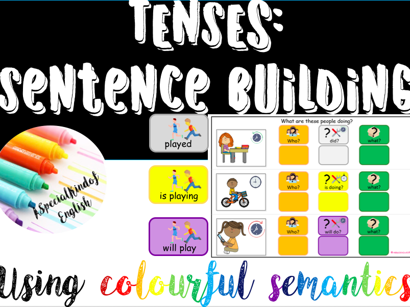 TENSES: sentence building using colourful semantics