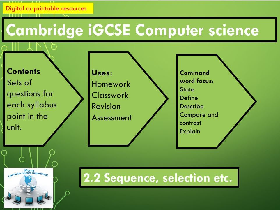 iGCSE Computer Science Revision Activities Unit 2.2 Programming Sequence , Selection etc.