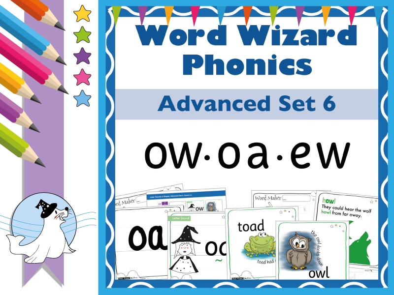 Word Wizard Phonics Advanced Set 6: Vowels ow.oa.ew