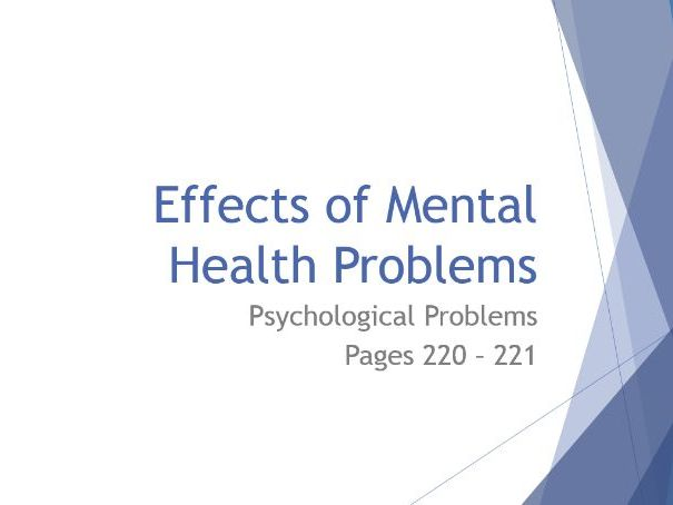 AQA GCSE Psychology - Lesson 2 - Psychological Problems - Effects of Mental Health