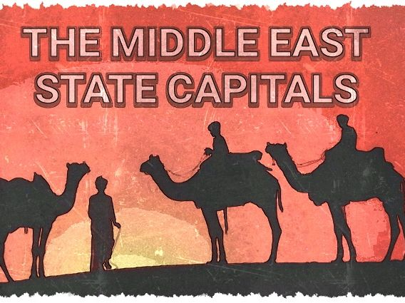 THE MIDDLE EAST - STATE CAPITALS