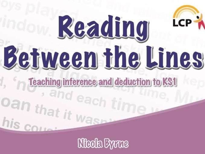 Year 1 and 2 Inference and Deduction: Reading Between the Lines (Units 2-4)