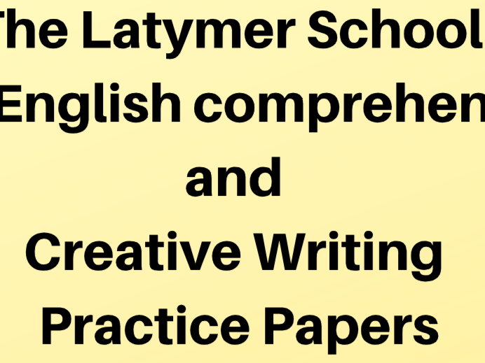 Latymer: 11+ Comprehension & Creative Writing Practice Papers