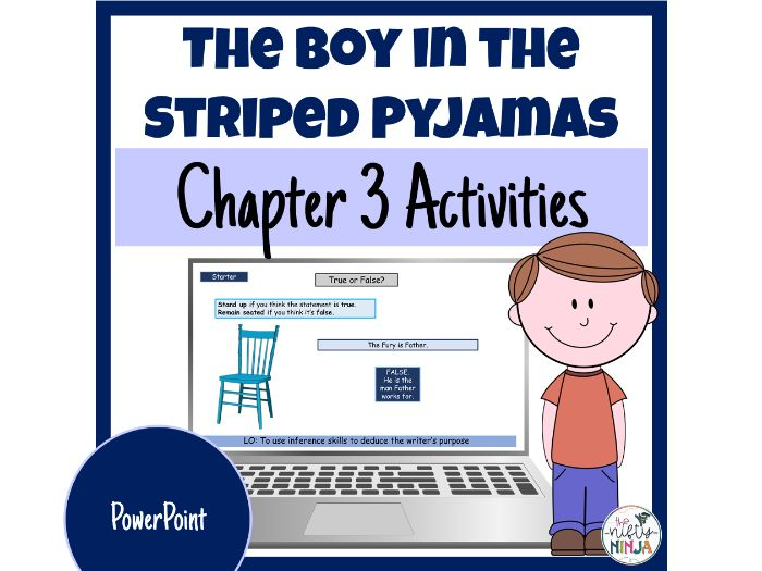 The Boy in the Striped Pyjamas     Chapter 3 Activities