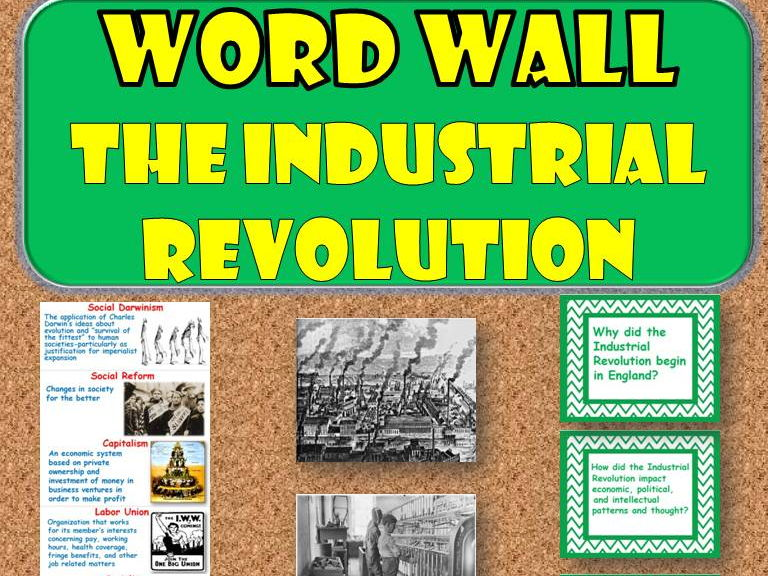 The Industrial Revolution WORD WALL (World History)