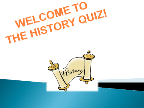 History Quiz (general-end of term/charity/house events)