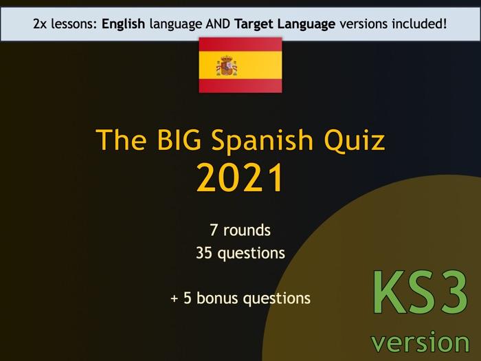 The BIG Spanish Quiz 2021 (KS3 version)