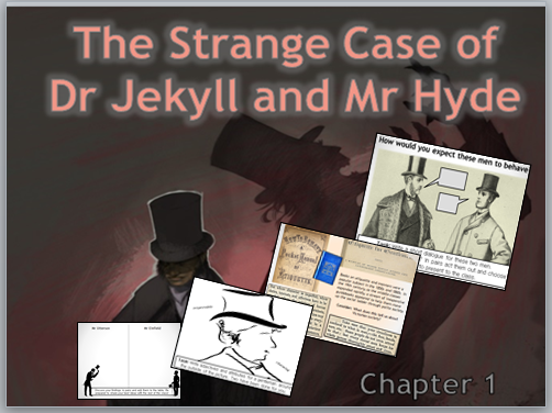The Strange Case of Dr Jekyll and Mr Hyde WHOLE LESSON  on Mr Utterson and Mr Einfield KS4