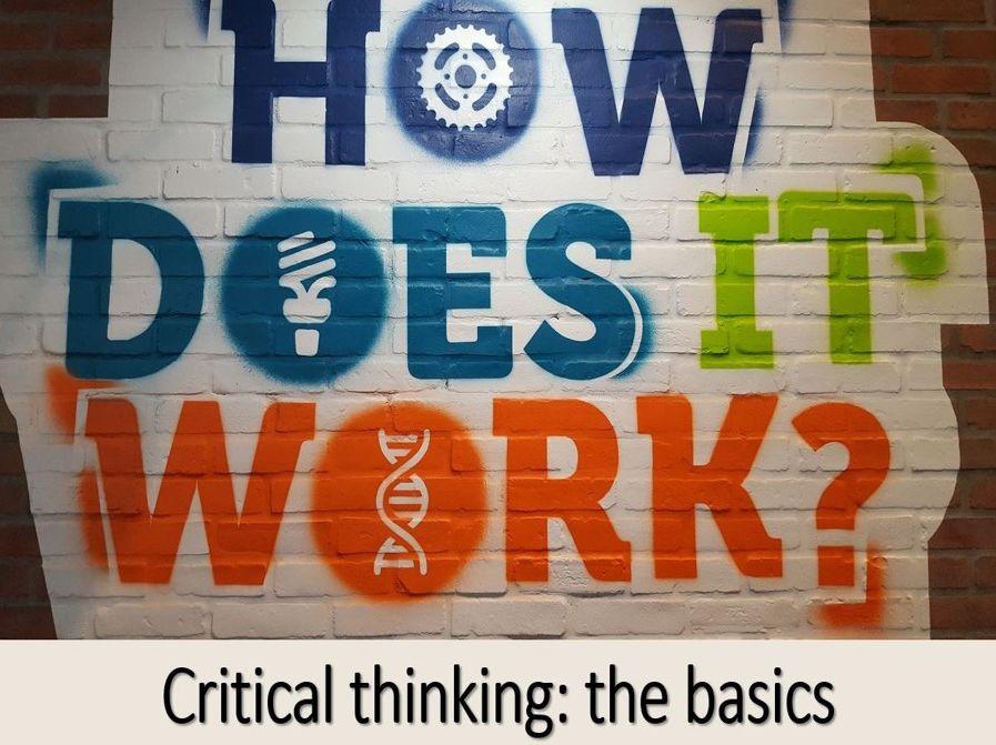 Critical Thinking: the basics
