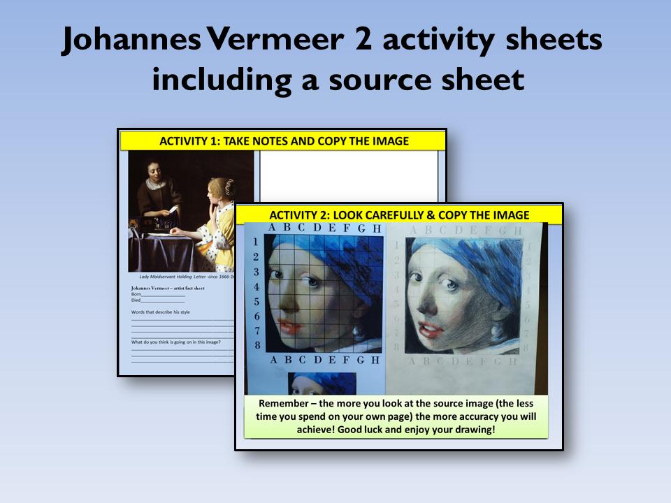 Vermeer 2 x worksheets & resource sheet