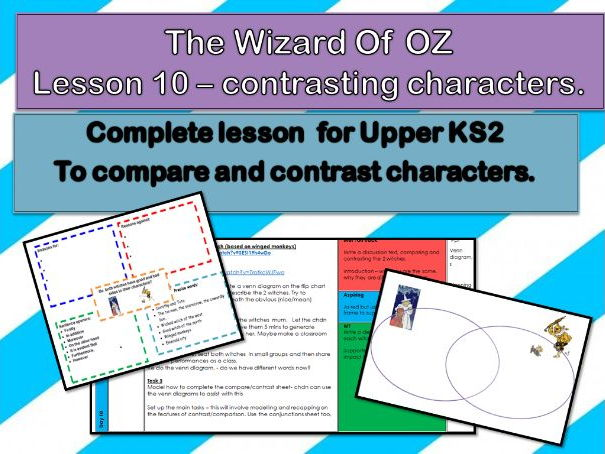 Wizard of OZ - Lesson 10 - to compare and contrast characters