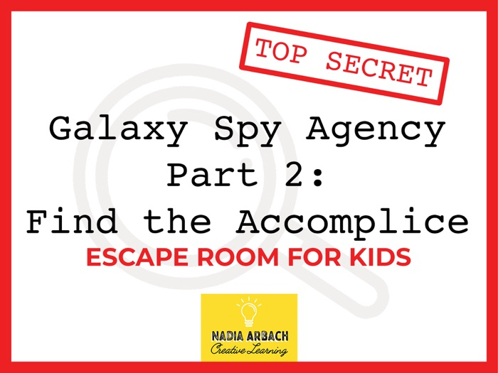Galaxy Spy Agency Part 2: Find the Accomplice - Escape Room for Kids