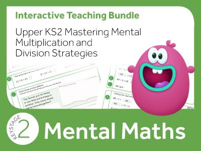 Upper KS2 Mastering Mental Multiplication and Division Strategies Bundle