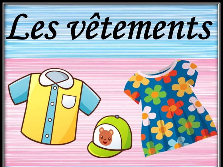 Clothes in French. Taboo cards. Les vêtements. Les cartes de taboo.