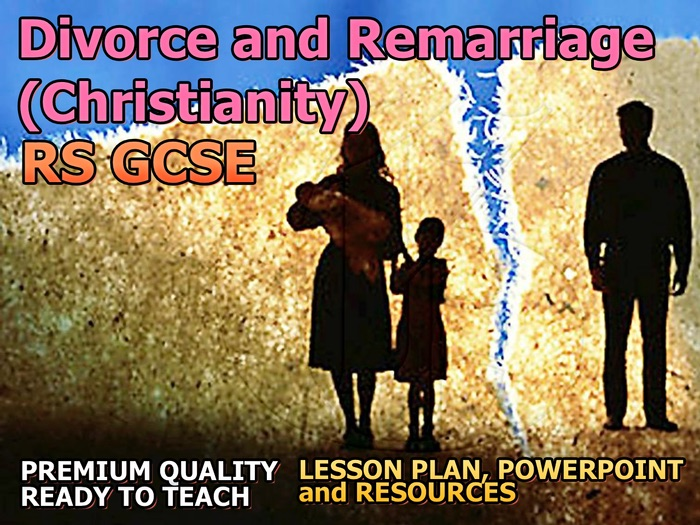 Divorce and Remarriage (Christian) AQA 9-1 GCSE (Relationships and Families 3.5)