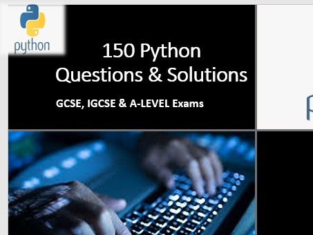 Get 150 Exciting Python Questions & Solutions - for teachers and students!!!