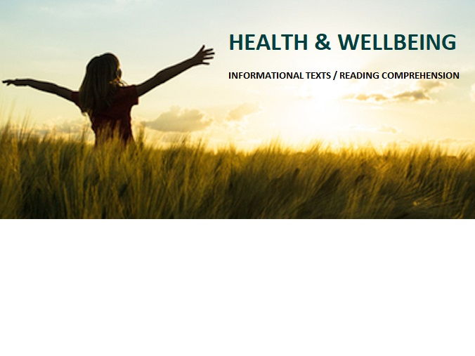 Health and Wellbeing - Reading Comprehension Texts - Informational