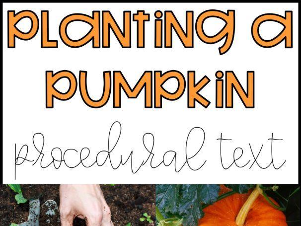 Planting a Pumpkin Procedural Text