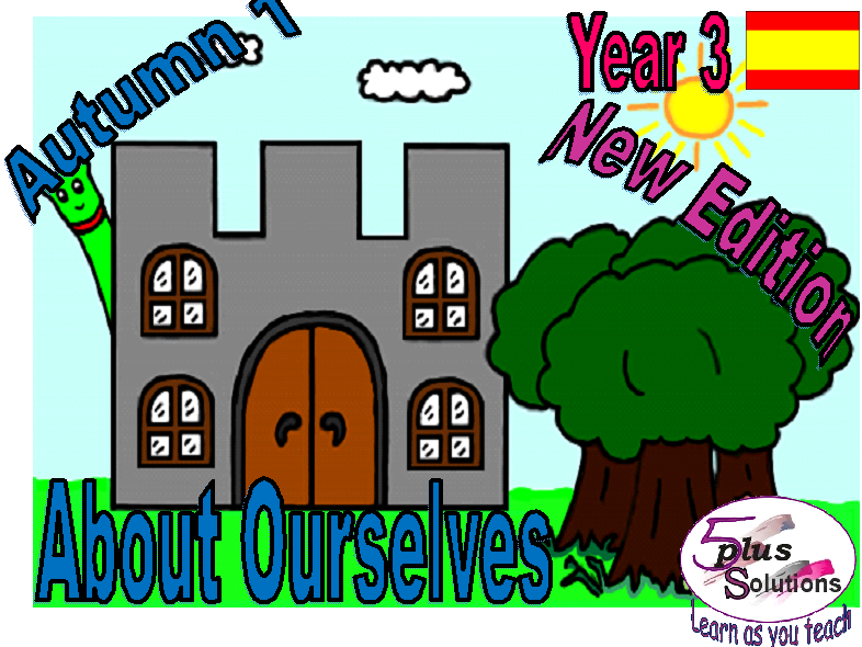 Primary Spanish WHOLE UNIT: Year 3 About Ourselves (Autumn 1) Revised Edition