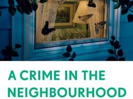 Unseen Crime Fiction: A Crime in the Neighbourhood
