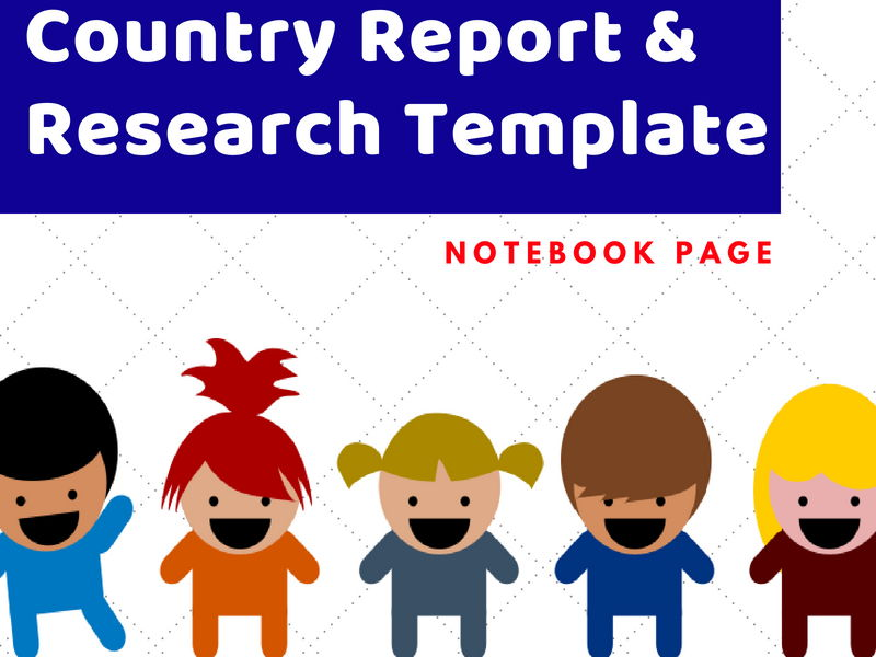Country Report & Research Template