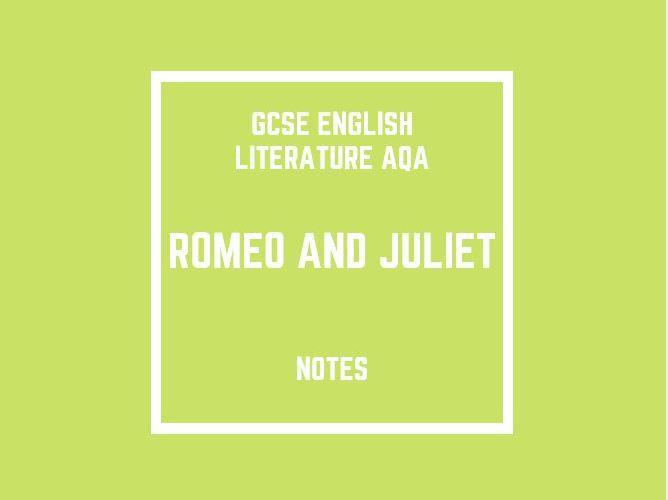GCSE English Literature AQA: Romeo and Juliet Notes
