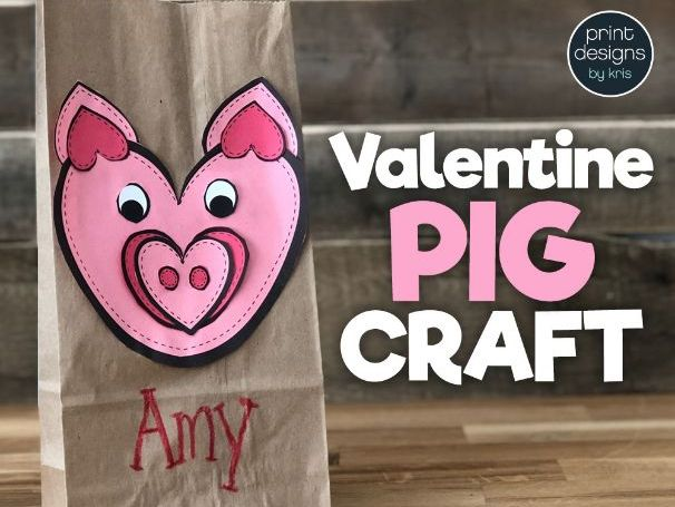 Valentines Day Craft Activity - PIG