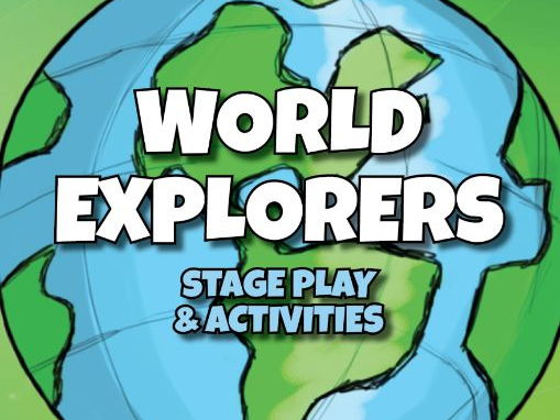 World Explorers: Stage Play & Activities