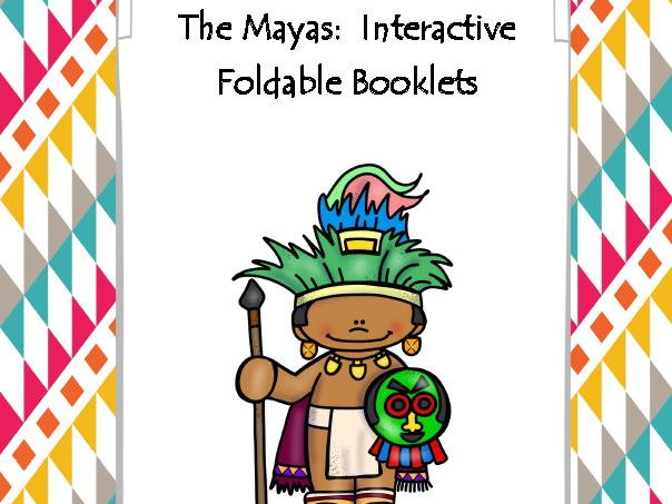 The Mayas Interactive Foldable Booklets