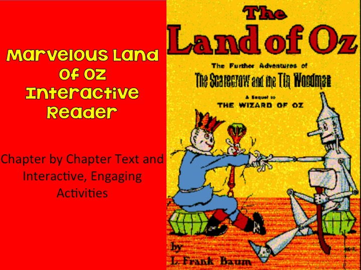 The Marvelous Land of Oz Interactive Reader