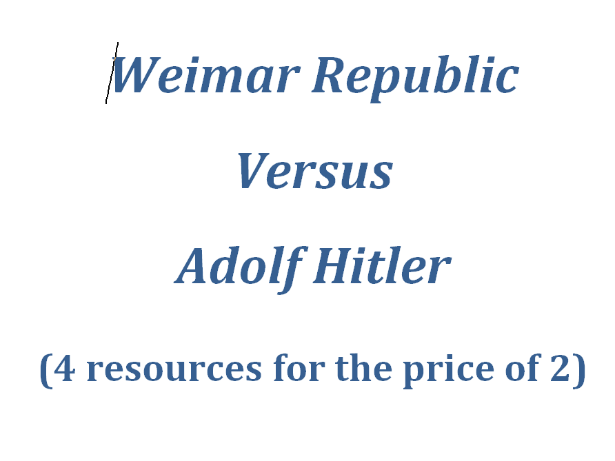 The Weimar Republic versus Adolf Hitler