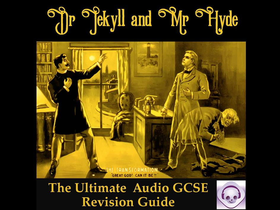 Dr Jekyll and Mr Hyde: The Ultimate Audio Guide for Grades 9-1