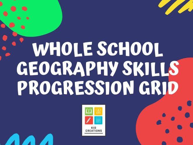Whole School Geography Skills Progression Grid
