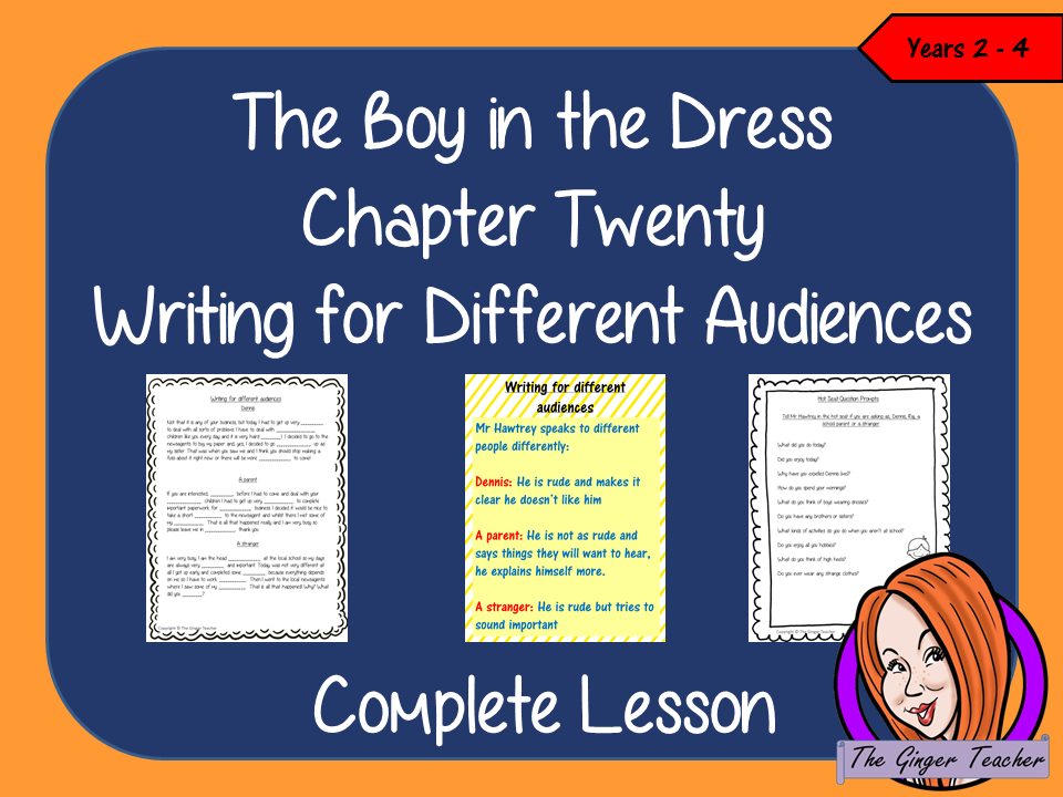 Complete Lesson on Writing for Different Audiences  -  Related to The Boy in the Dress