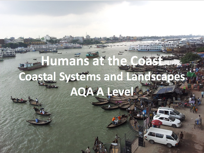 Humans at the Coast –  Case study - AQA A Level Geography