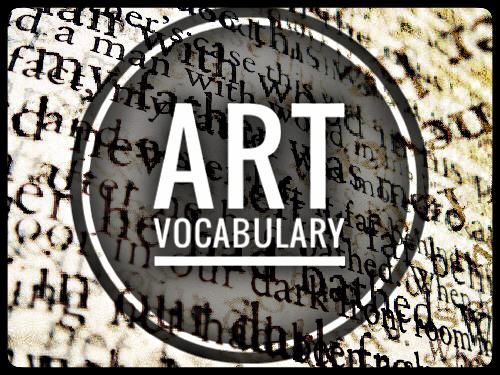 Art Vocabulary for Annotation - Key Words
