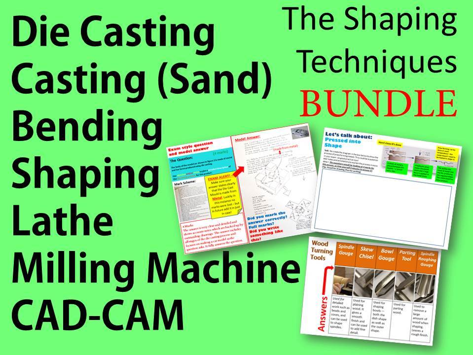Design and Technology 9-1: Shaping Techniques Bundle: Lathe/Milling Machine/CAD-CAM/ Die Casting and Sand Casting- 2 Whole Lessons
