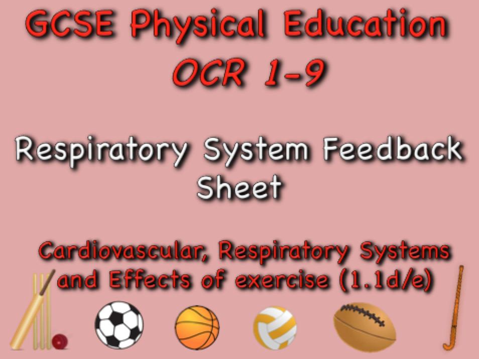 GCSE OCR PE (1.1d/e)  respiratory system feedback sheet