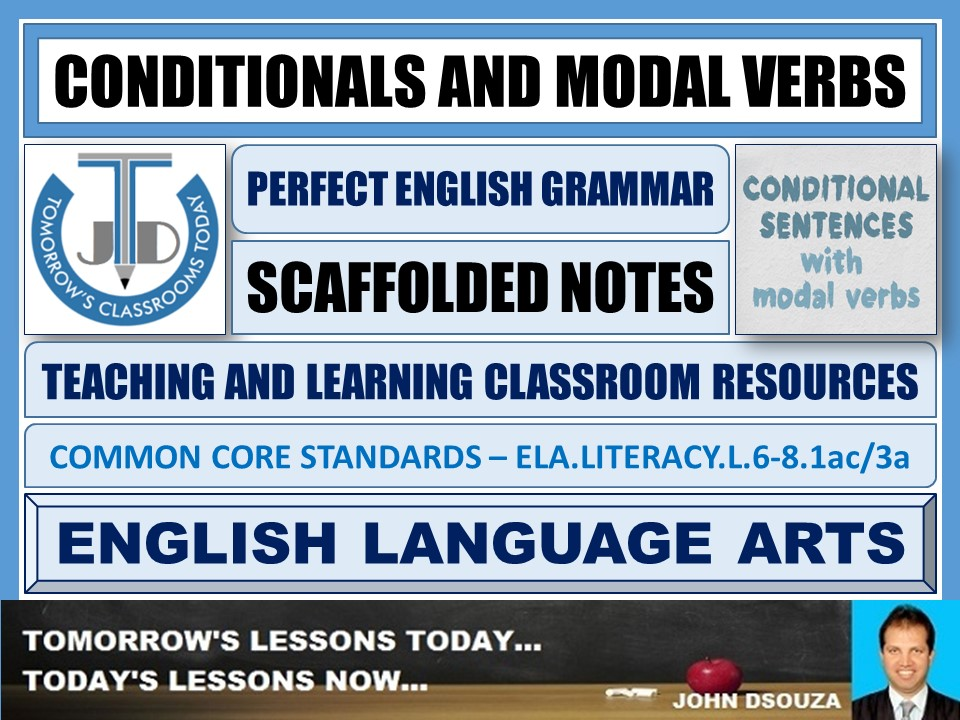 CONDITIONALS AND MODAL VERBS - SCAFFOLDING NOTES