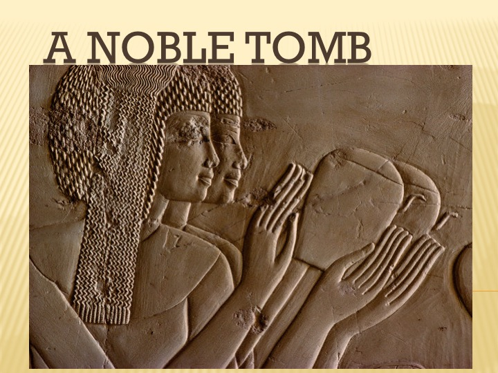A Noble Tomb of the 18th Dynasty